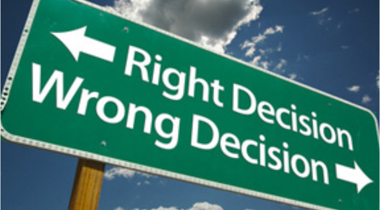 highway sign: right decision, wrong decision